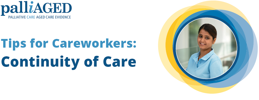 Tips for Careworkers: Continuity of Care