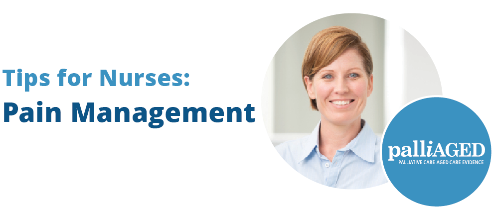 Tips for Nurses: Pain Management