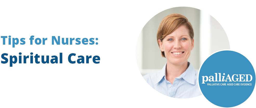Tips for Nurses: Spiritual Care